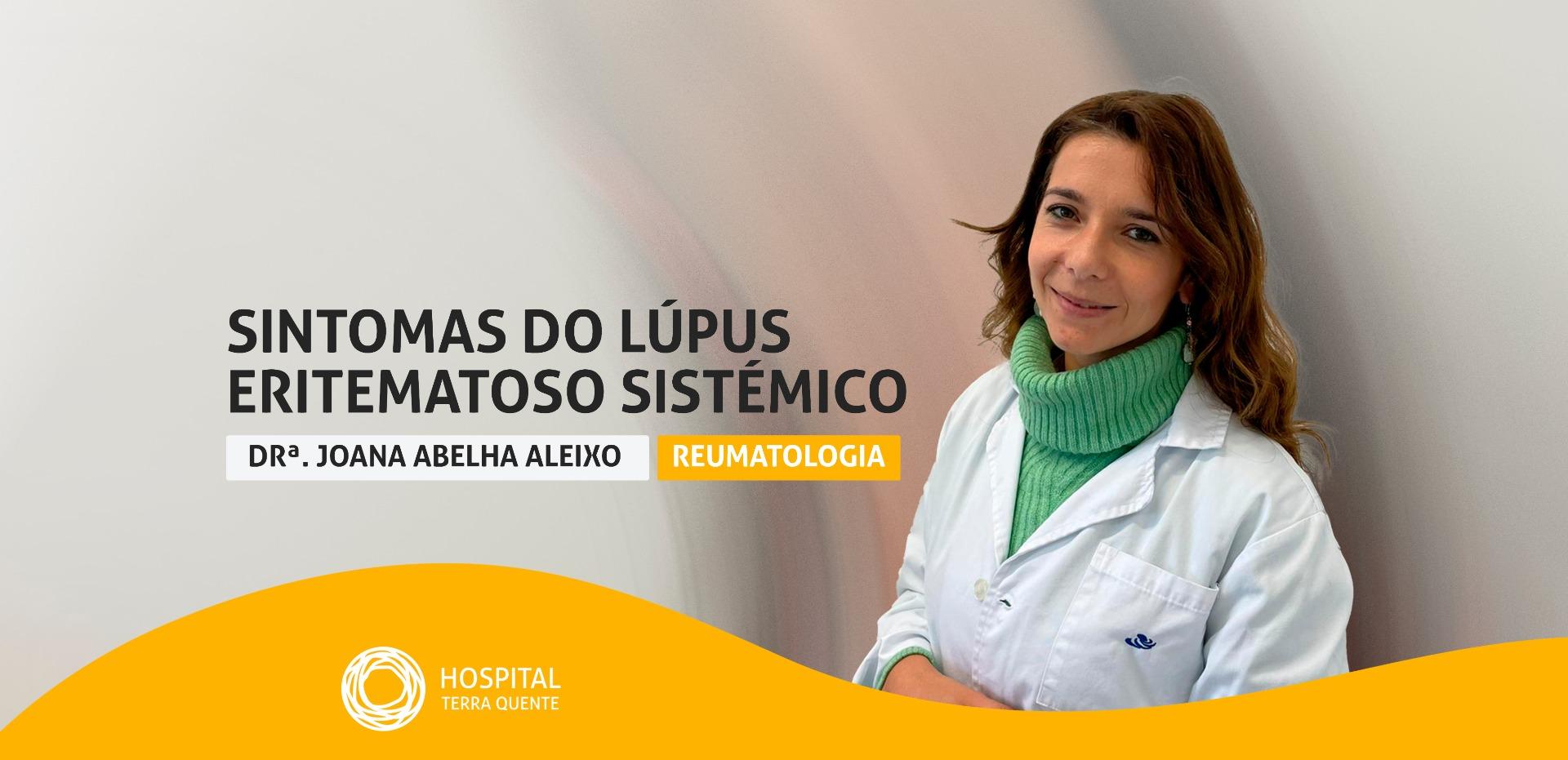 Lúpus Eritematoso Sistémico (LES): Conheça os sintomas e as suas causas